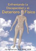 Enfrentando La Discapacidad Y El Deterioro Fisico