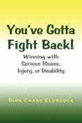 You've Gotta Fight Back!