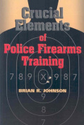 Crucial Elements of Police Firearms Training