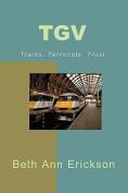 Tgv: Trains, Terrorists, Trust