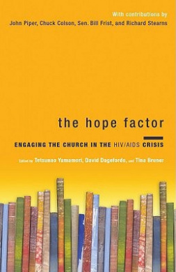 The Hope Factor: Engaging the Church in the HIV/AIDS Crisis