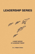 A Short History of Leadership Theory