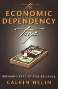 The Economic Dependency Trap