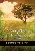 The Collected Lyrics of Lewis Turco / Wesli Court