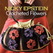Nicky Epstein Crocheted Flowers