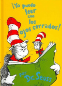 Yo Puedo Leer Con los Ojos Cerrados! = I Can Read with My Eyes Shut! (I Can Read It All by Myself Beginner Books)  [Spanish]