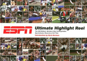 ESPN Ultimate Highlight Reel