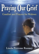 Praying Our Grief