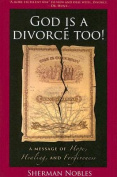 God Is a Divorce Too!