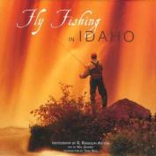 Anglers Book Supply Co 1-933192-63-1 Fly Fishing In Idaho