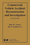 Commercial Vehicle Accident Reconstruction and Investigation