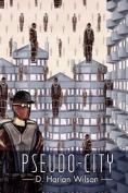 Pseudo-City