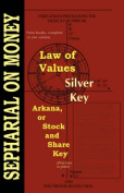 Law of Values; Silver Key; Arcana or Stock and Share Key