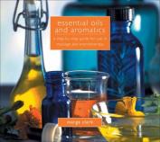 Essential Oils and Aromatics