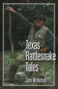 Texas Rattlesnake Tales