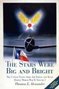 The Stars Were Big and Bright