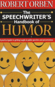The Speechwriter's Handbook of Humor