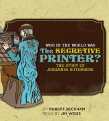 Who in the World Was the Secretive Printer? [Audio]