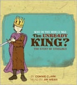 Who in the World Was the Unready King? [Audio]