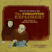 Who in the World Was the Forgotten Explorer? [Audio]