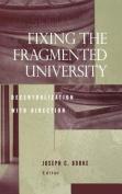 Fixing the Fragmented University