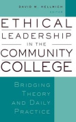 Ethical Leadership in the Community College