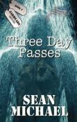 Three Day Passes