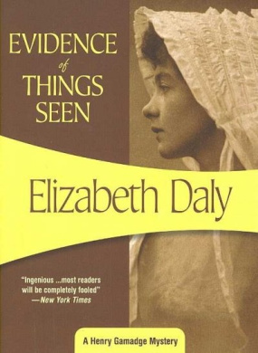 Evidence of Things Seen (Henry Gamadge Mysteries)