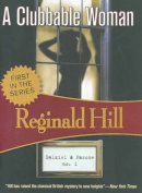 A Clubbable Woman (Dalziel and Pascoe Mysteries