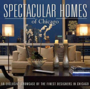 Spectacular Homes of Chicago
