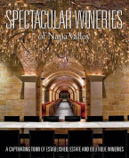Spectacular Wineries of the Napa Valley