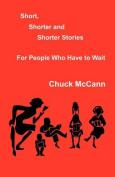 Short, Shorter and Shorter Stories