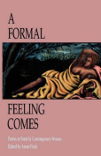 A Formal Feeling Comes