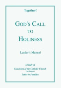 God's Call to Holiness - Leader's Manual