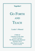 Go Forth and Teach - Leader's Manual
