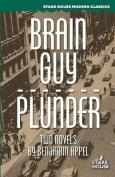 Brain Guy / Plunder