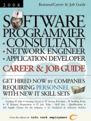Software Programmer - Consultant - Network Engineer - Application Developer [2008] Career & Job Guide