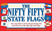 The Nifty Fifty State Flags [With Pencils]