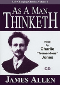 As a Man Thinketh (Life-Changing Classics  [Audio]