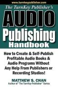 The TurnKey Publisher's Audio Publishing Handbook
