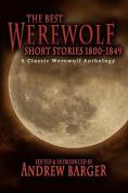 The Best Werewolf Short Stories 1800-1849