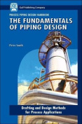 Process Piping Design Handbook: General Piping Systems