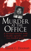 Murder at the Office
