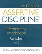 Assertive Discipline Elementary Workbook