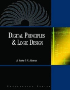 Digital Principles and Logic Design with CDROM
