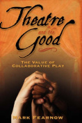 Theatre and the Good