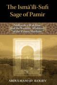 The Ismaili-Sufi Sage of Pamir
