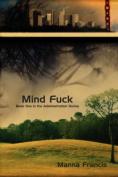 Mind Fuck (Administration)
