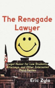 The Renegade Lawyer