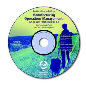 The Hitchhiker's Guide to Manufacturing Operations Management